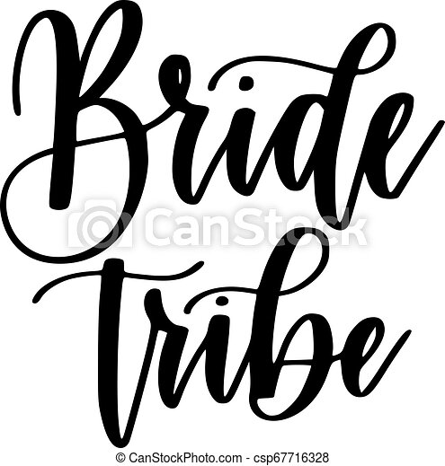 Brautstämme Bachelorette Party Vektor Kalligraphie Design. - csp67716328