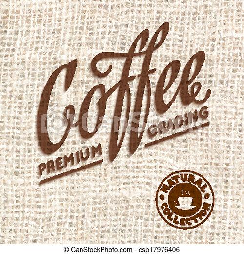 Premium Qualität Kaffeetypographie auf verschwommenem Hintergrund. - csp17976406