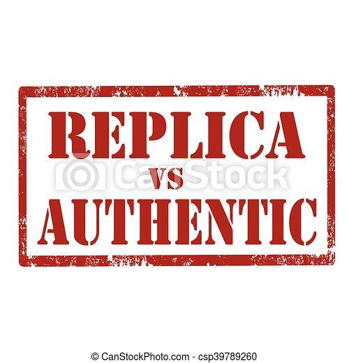 Replica vs authentisch. - csp39789260