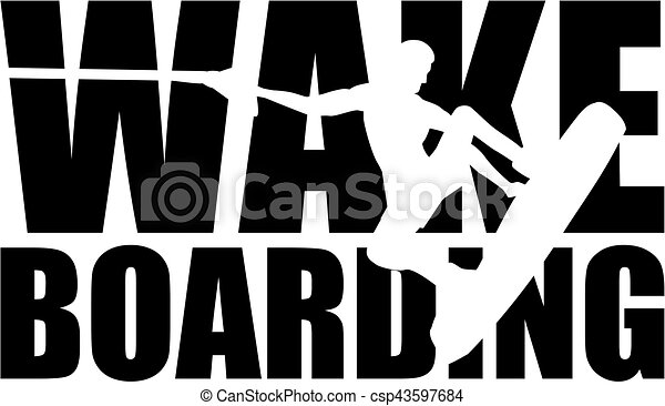 Wakeboarding Wort mit Silhouette Cutout. - csp43597684